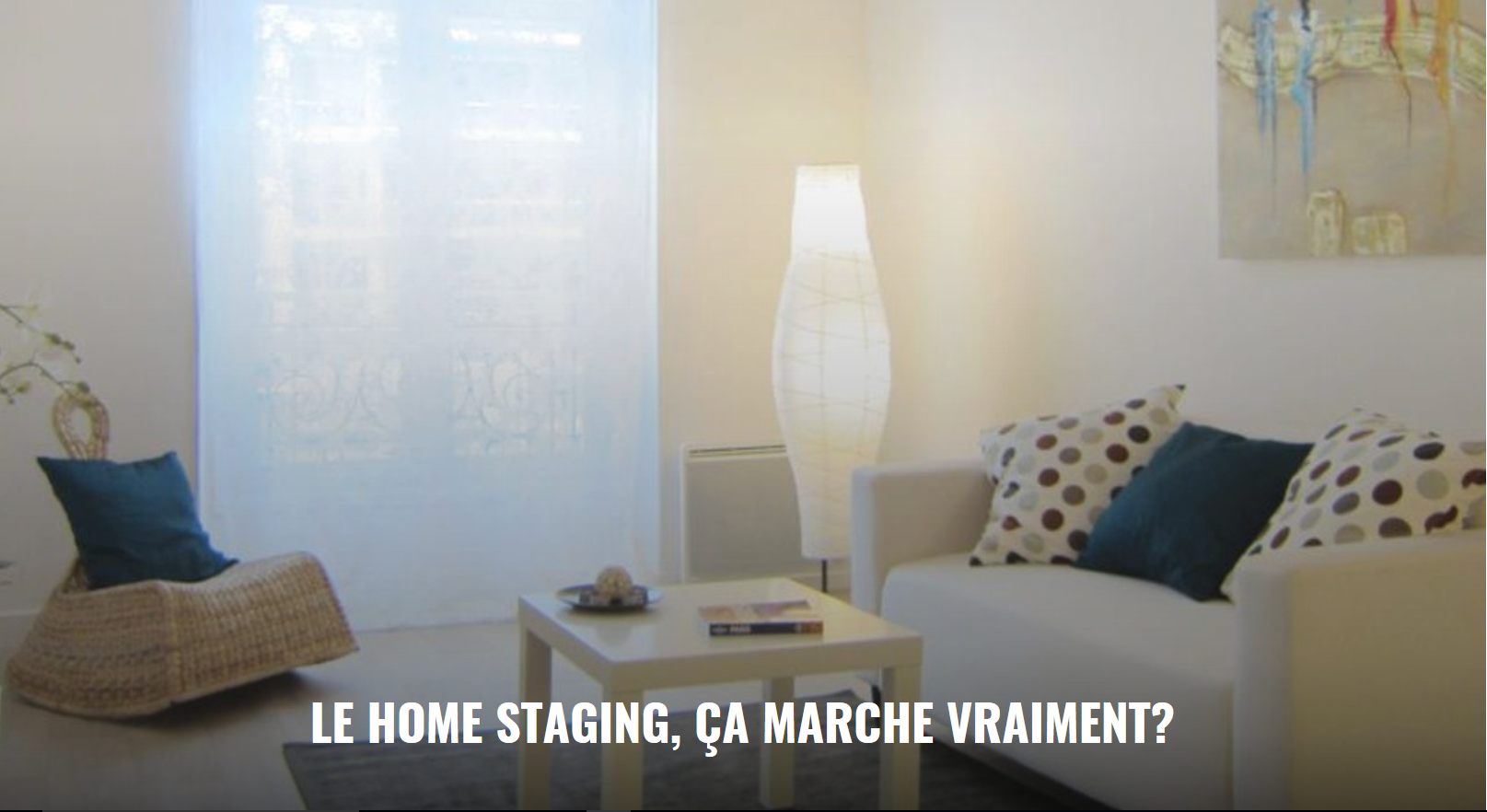 Photo article Metronews Home Staging